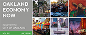image of Oakland Economy Now - July 2016 Masthead